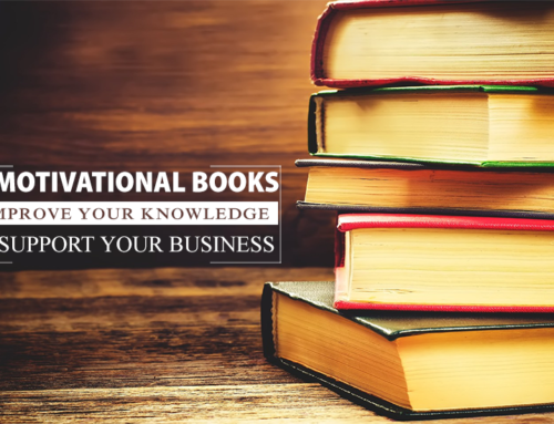 Books for Entrepreneurs: Use Motivational Books to Improve Your Knowledge and Support Your Business